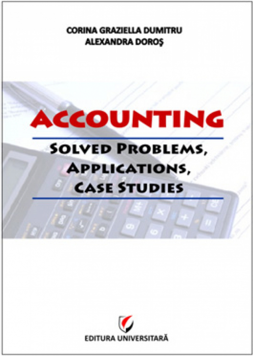 Accounting. Solved problems, applications, case studies 0