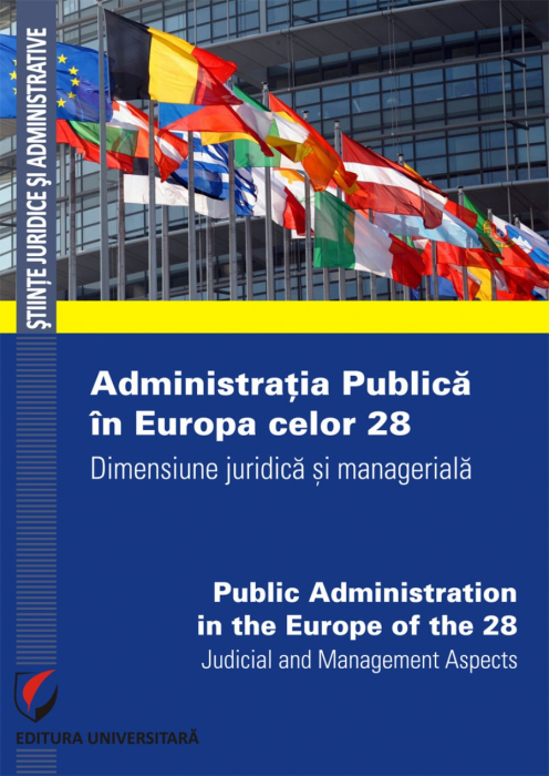 Public Administration in the Europe of the 28. Judicial and Management Aspects 0