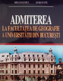 Admiterea la Facultatea de Geografie a Universităţii din Bucureşti 0