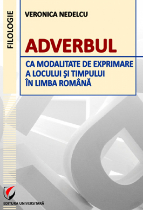Adverb as a way of expressing time and place in Romanian [0]