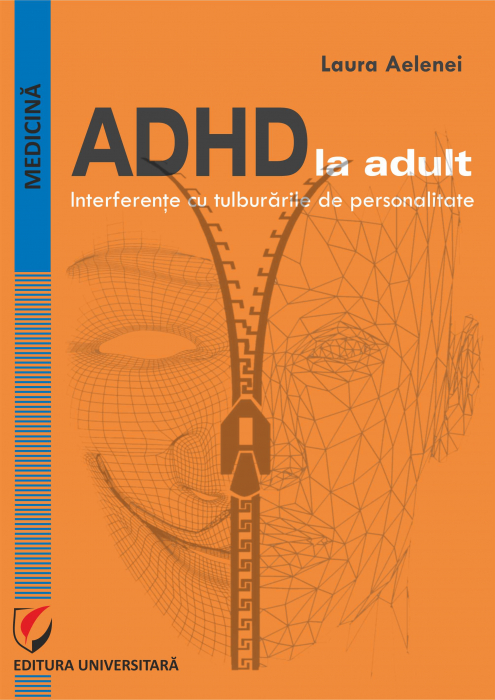 ADHD in Adults. IInterference with Personality Disorders 0