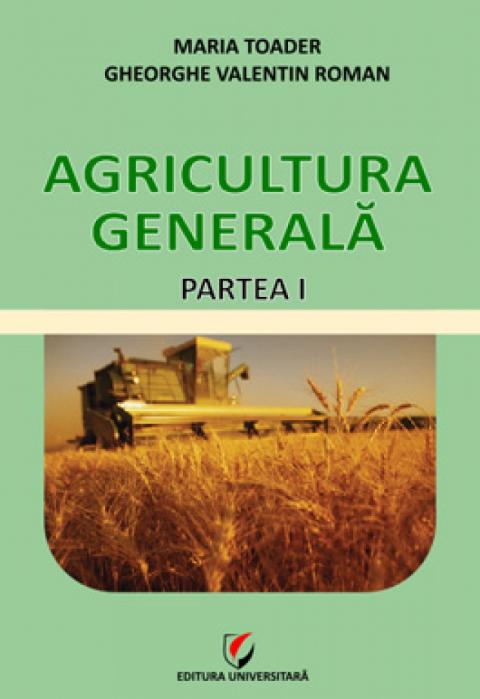 Agricultura generala - Partea I 0