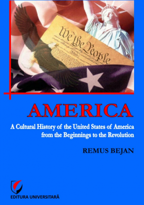 America: A cultural history of the United States of America from the beginnings to the revolution 0