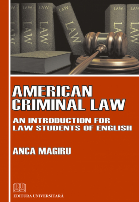 American Criminal Law: An Introduction for Students of English Law [0]