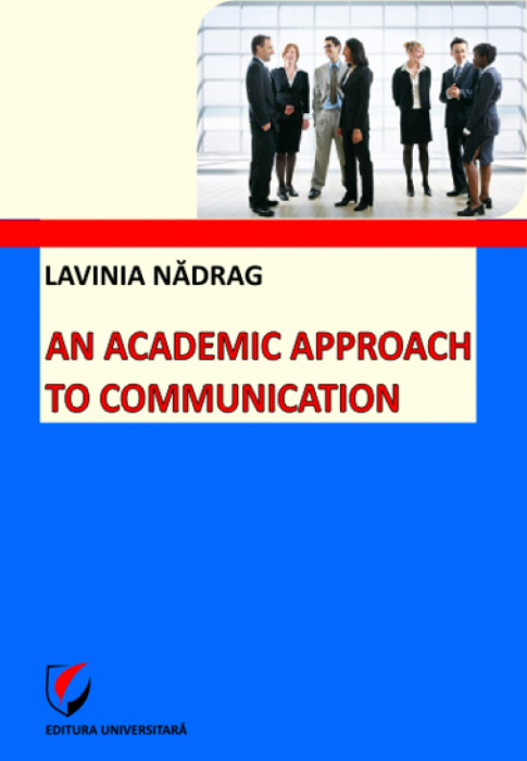 An academic approach to communication 0