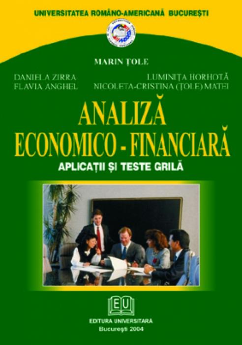 Analiză economico-financiară. Aplicaţii şi teste grilă [0]