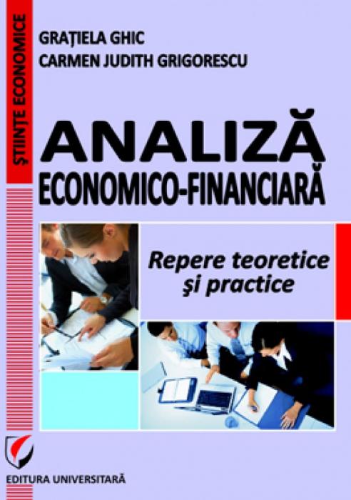 Analiza economico-financiara. Repere teoretice si practice, ed. V 0