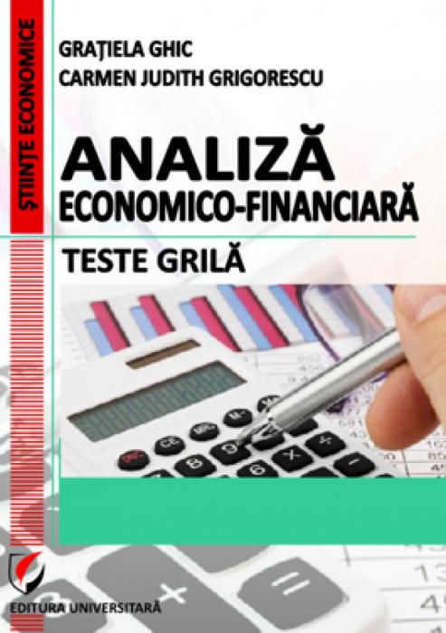 Analiza economico-financiara. Teste grila , editia V 0