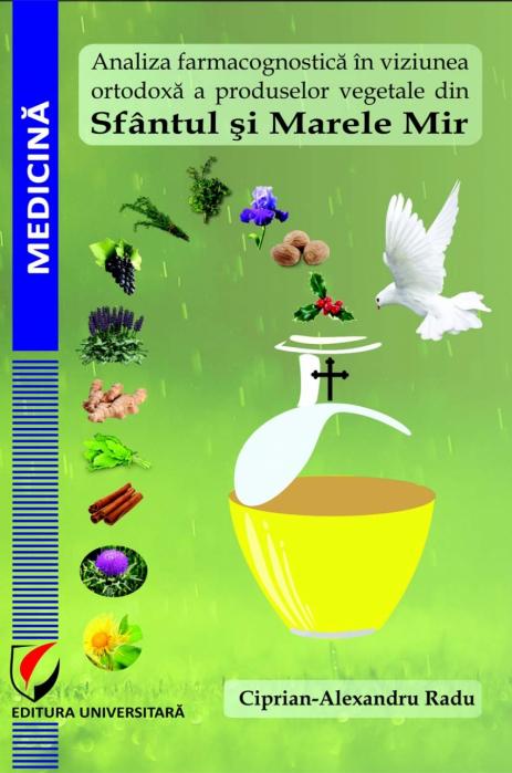 Analiza farmacognostica in viziunea ortodoxa a produselor vegetale din Sfantul si Marele Mir 0