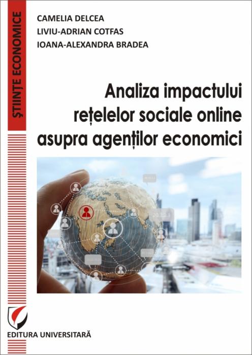Analiza impactului retelelor sociale online asupra agentilor economici 0