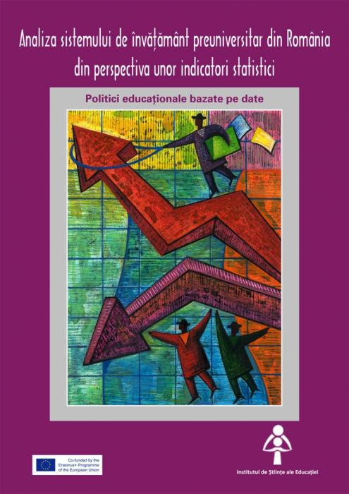 Analiza sistemului de invatamant preuniversitar din Romania din perspectiva unor indicatori statistici. Politici educationale bazate pe date 0