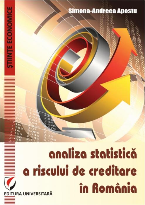Analiza statistica a riscului de creditare in Romania 0