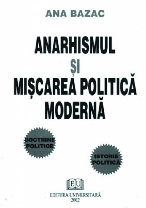Anarhismul şi mişcarea politică modernă 0