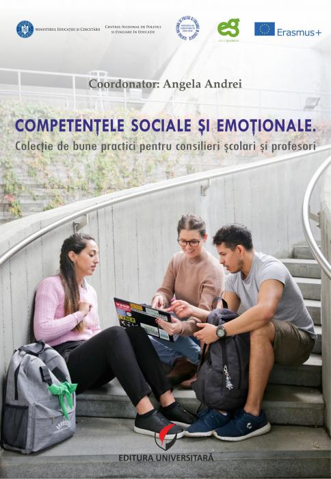 Competentele sociale si emotionale. Exemple de bune practici pentru profesori si consilieri scolari 0
