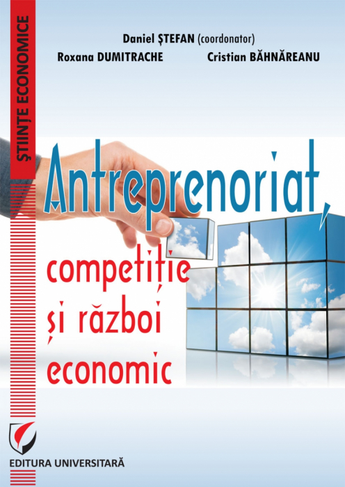 Antreprenoriat, competitie si razboi economic 0
