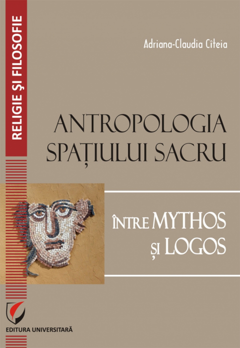 Anthropology of Sacred Space. Between Mythos and Logos 0
