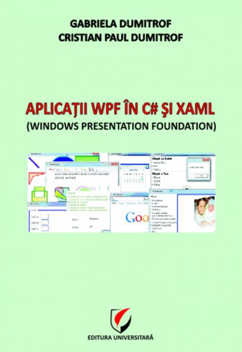Aplicaţii WPF în C# şi Xaml 0