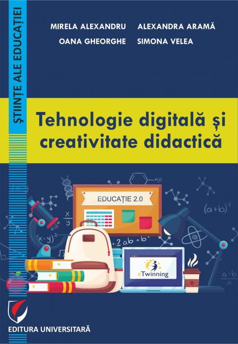 Tehnologie digitala si creativitate didactica 0