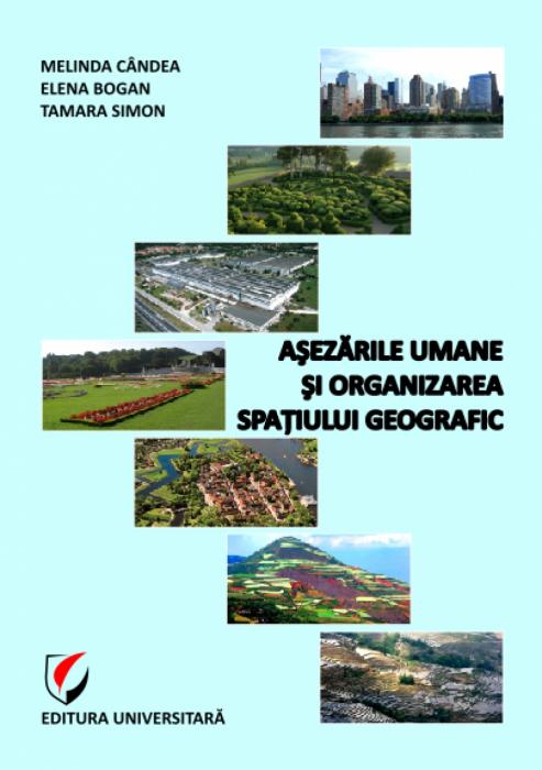 Asezarile umane si organizarea spatiului geografic 0