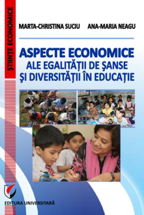 Aspecte economice ale egalitatii de sanse si diversitatii in educatie 0