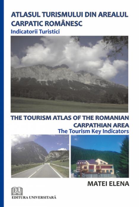 Atlasul turismului din arealul carpatic românesc. Indicatorii turistici [0]