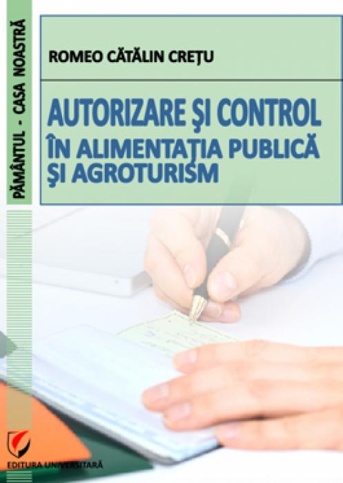 Autorizare si control in alimentatia publica si agroturism 0