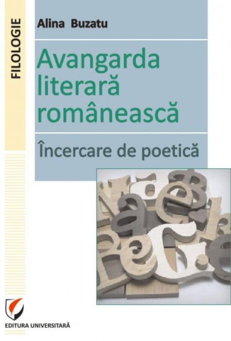 Avangarda literara romaneasca. Incercare de poetica 0