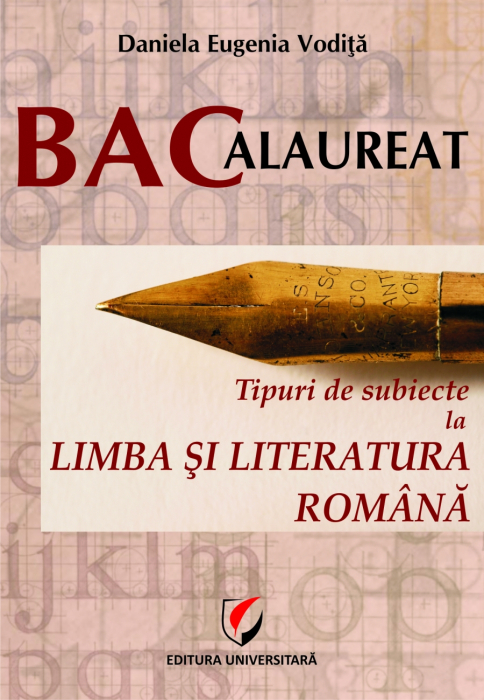 BACHELOR'S DEGREE. Types of Subjects in Romanian Language and Literature 0