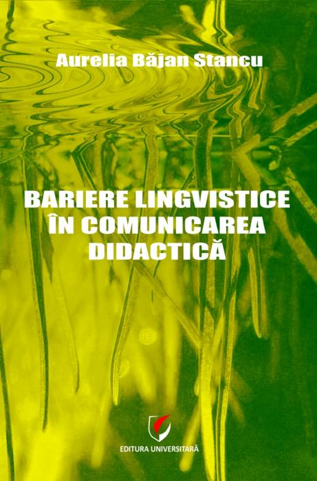 Bariere lingvistice in comunicarea didactica 0