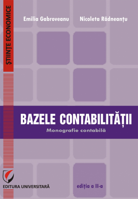 Bazele contabilitatii. Monografie contabila [0]