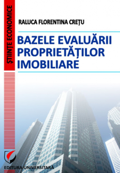 Bazele evaluarii proprietatilor imobiliare 0