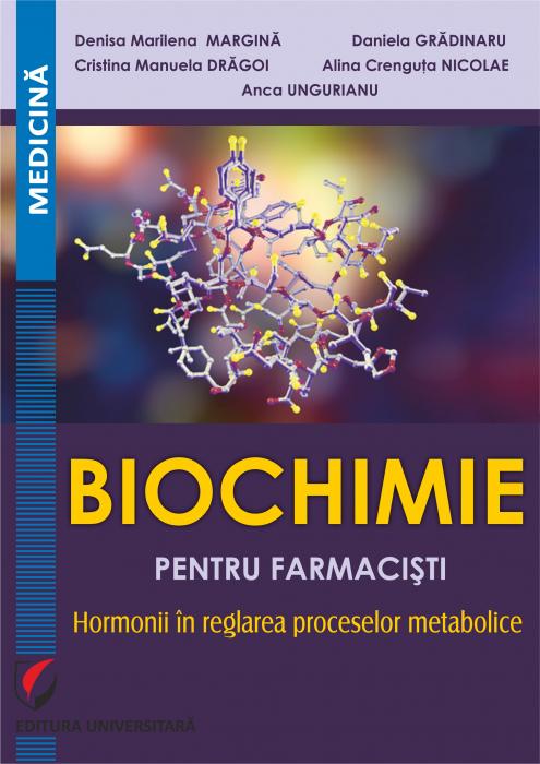 Biochimie pentru farmacisti. Hormonii in reglarea proceselor metabolice [0]