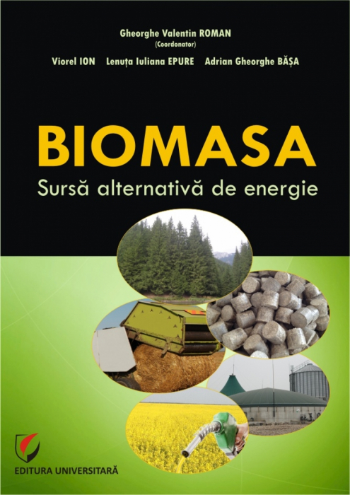 BIOMASA. Sursa alternativa de energie 0