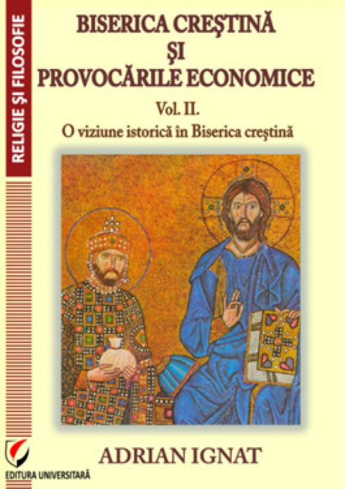 Christian Church and economic challenges. II. A vision of the historical Christian Church [0]