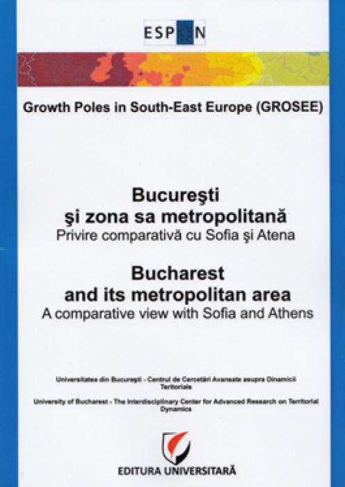 Bucuresti si zona sa metropolitana. Privire comparativa cu Sofia si Atena 0