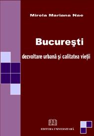 Bucureşti - dezvoltare urbană şi calitatea vieţii 0
