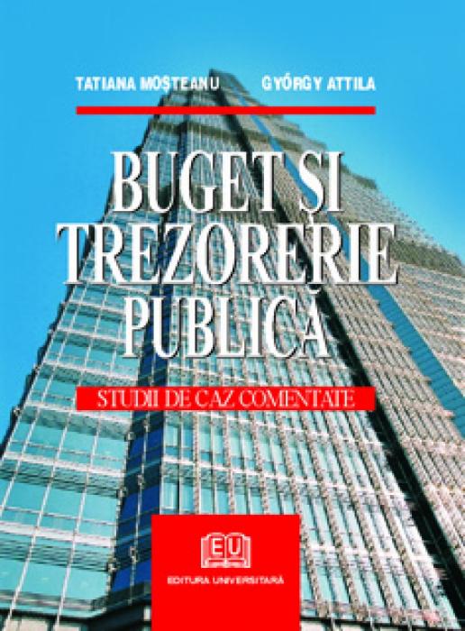 Buget si trezorerie publica - Studii de caz comentate 0