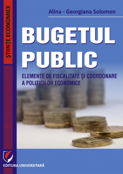 PUBLIC BUDGET. ELEMENTS OF TAXATION AND ECONOMIC POLICY COORDINATION 0