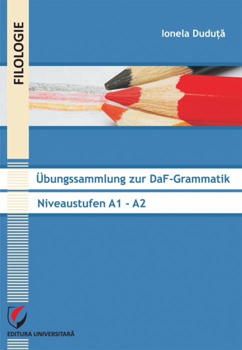 Übungssammlung zur DaF-Grammatik. Niveaustufen A1 - A2 0