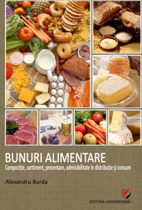 Bunuri alimentare - Compoziţie, sortiment, prezentare, admisibilitate în distribuţie şi consum 0