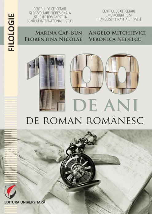 100 de ani de roman romanesc [0]