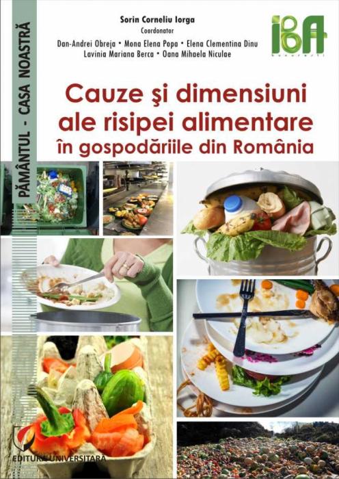Cauze si dimensiuni ale risipei alimentare in gospodariile din Romania 0
