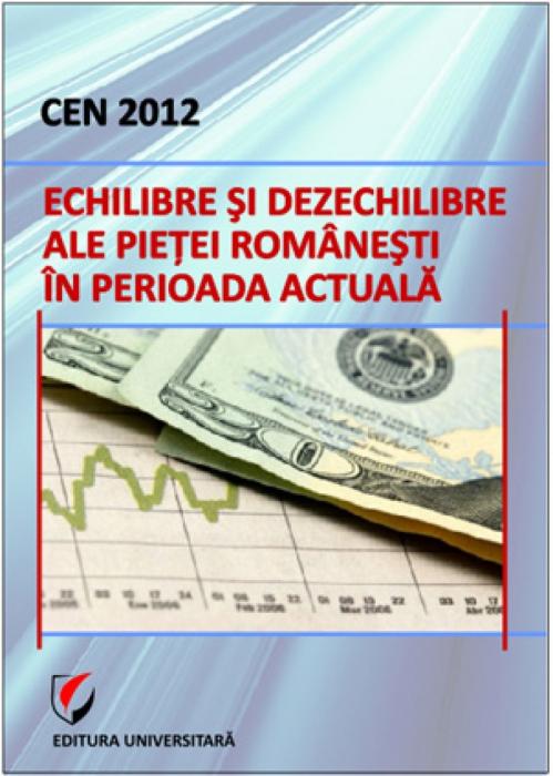 CEN 2012 - Romanian market equilibrium and disequilibrium in the current period 0