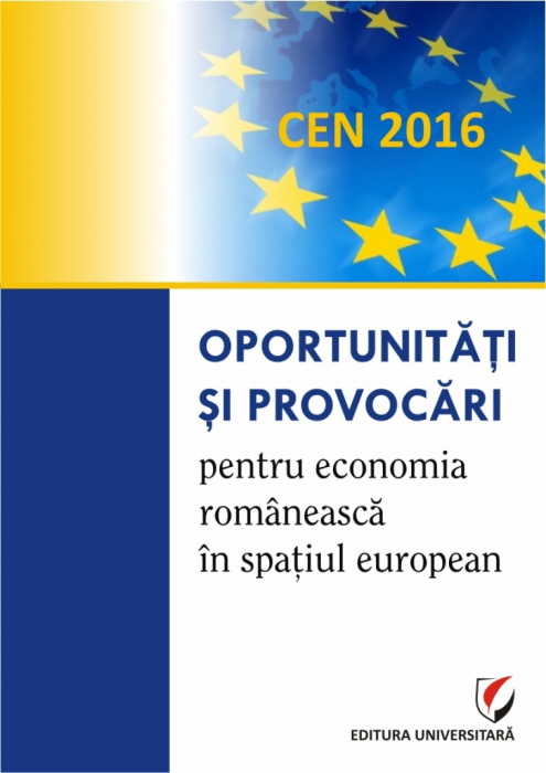 Opportunities and challenges for the Romanian economy in the European space 0