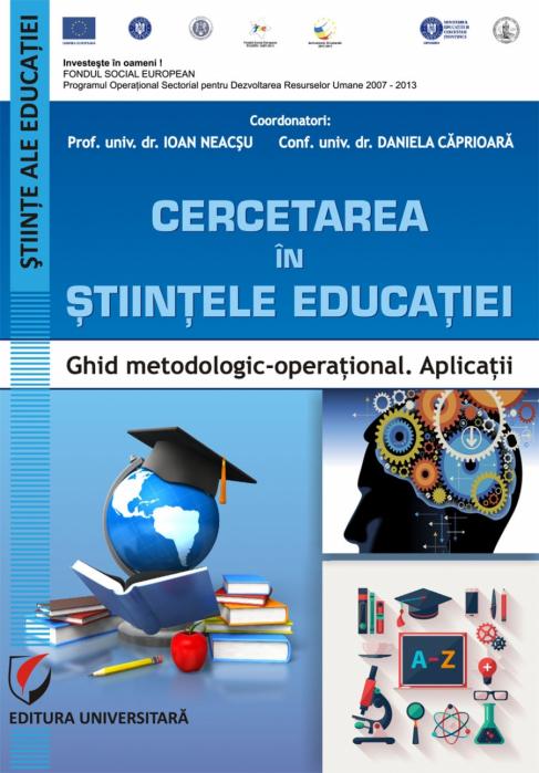 Cercetarea in stiintele educatiei. Ghid metodologic-operational. Aplicatii 0