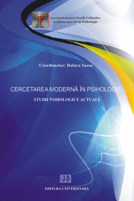 Cercetarea moderna in psihologie. Studii psihologice actuale 0