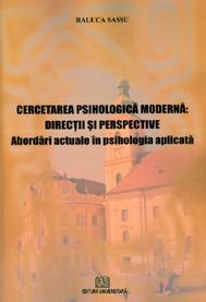 Cercetarea psihologica moderna - Directii si perspective - Abordari actuale in psihologia aplicata 0