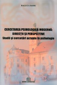 Cercetarea psihologica moderna - Directii si perspective - Studii si perspective - Studii si cercetari actuale in psihologie 0