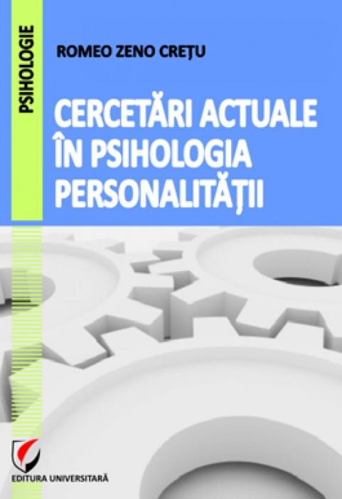 Cercetari actuale in psihologia personalitatii 0