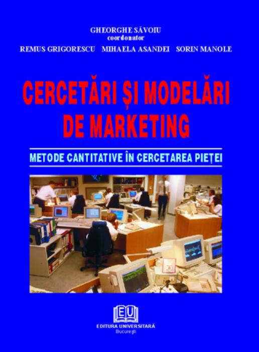 Cercetări şi modelări de marketing - Metode cantitative în cercetarea pieţei 0
